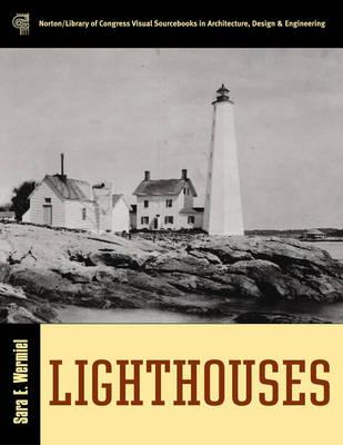 Lighthouses By Wermiel, Sara E.