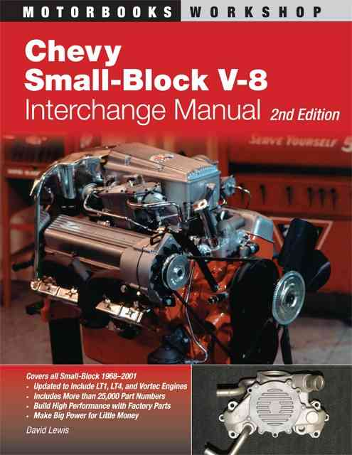 Chevy Small-Block V-8 Interchange Manual By Lewis, David